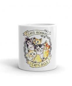 Cats Against Cat Calls Mug