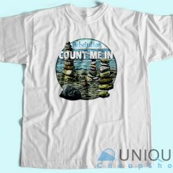 Count Me In - Rebelution T-Shirt