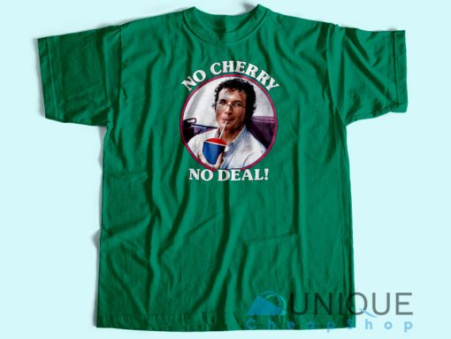 Alexei No Cherry No Deal T-Shirt
