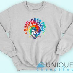 Bob Ross Good Vibes Only Sweatshirt