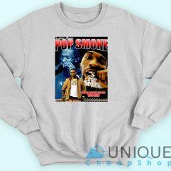 R.I.P Pop Smoke Sweatshirt