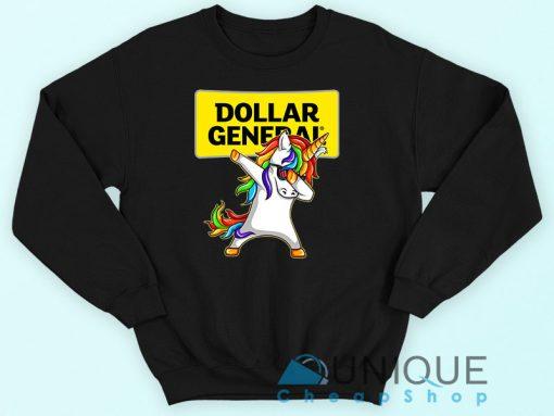 Unicorn Dollar General Sweatshirt.