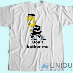 Don't Brother Me T-Shirt