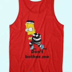 Don't Bother Me Bart Simpson Tank Top
