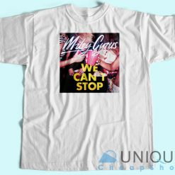 We Can't Stop Miley Cyrus Album T-Shirt
