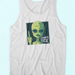 Humans Suck Alien Tank Top
