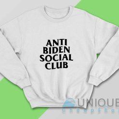 Anti Biden Social Club Sweatshirt