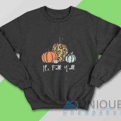 Its Fall Yall Halloween Pumpkin Sweatshirt
