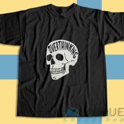 Overthinking Anxiety Skull T-Shirt
