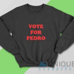 Vote For Pedro Sweatshirt Color Black