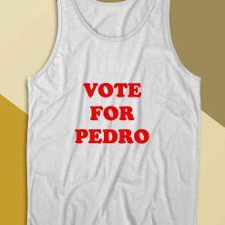 Vote For Pedro Tank Top